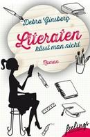 Debra Ginsberg: Literaten küsst man nicht ★★★★