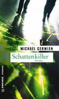 Michael Gerwien: Schattenkiller ★★★★