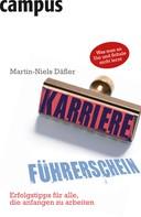 Martin-Niels Däfler: Der Karriereführerschein ★★★★★