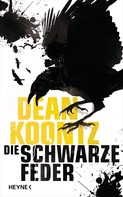 Dean Koontz: Die schwarze Feder ★★★★