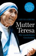 Leo Maasburg: Mutter Teresa ★★★★