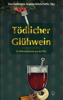Gina Greifenstein: Tödlicher Glühwein ★★★★★