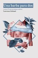 Lawrence Schimel: Una barba para dos