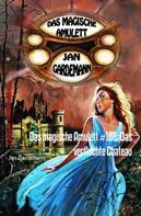 Jan Gardemann: Das magische Amulett #108: Das verfluchte Chateau ★★