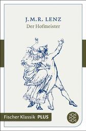 Der Hofmeister - Eine Komödie