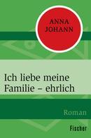 Anna Johann: Ich liebe meine Familie – ehrlich ★★