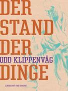 Odd Klippenvåg: Der Stand der Dinge