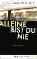Clare Mackintosh: Alleine bist du nie ★★★★★