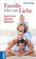 Jirina Prekop: Familie lebt von Liebe ★★★