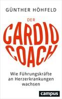 Günther Höhfeld: Der Cardio-Coach