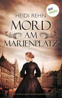 Heidi Rehn: Mord am Marienplatz ★★★