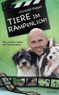Christoph Kappel: Tiere im Rampenlicht ★★★★★