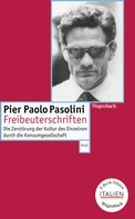 Pier Paolo Pasolini: Freibeuterschriften
