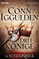 Conn Iggulden: Drei Könige - ★★★★