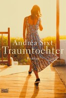 Andrea Sixt: Traumtochter ★★★