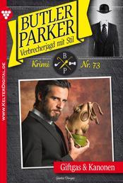 Butler Parker 73 - Kriminalroman - Giftgas & Kanonen