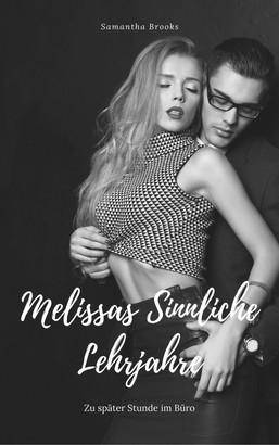 Melissas Sinnliche Lehrjahre