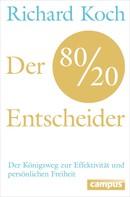 Richard Koch: Der 80/20-Entscheider ★★★★