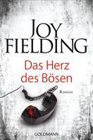 Joy Fielding: Das Herz des Bösen ★★★★