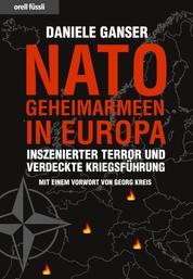Nato-Geheimarmeen in Europa - Inszenierter Terror und verdeckte Kriegsführung