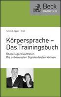 Christian Schmid-Egger: Körpersprache - Das Trainingsbuch ★★★