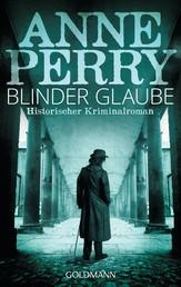 Blinder Glaube - William Monk 19