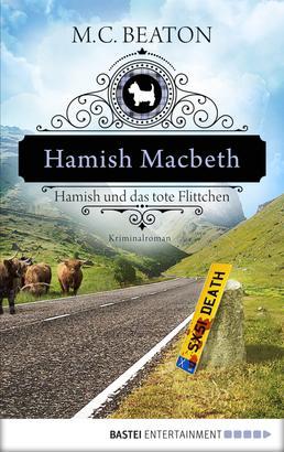 Hamish Macbeth und das tote Flittchen