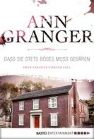 Ann Granger: Dass sie stets Böses muss gebären ★★★★