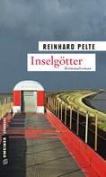 Reinhard Pelte: Inselgötter ★★★★