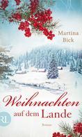 Martina Bick: Weihnachten auf dem Lande ★★★★