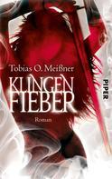 Tobias O. Meißner: Klingenfieber ★★★
