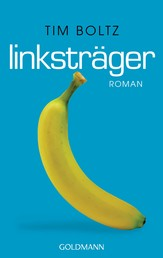 Linksträger - Roman