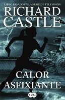 Richard Castle: Calor asfixiante (Serie Castle 6)