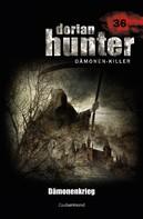 Martin Kay: Dorian Hunter 36 - Dämonenkrieg