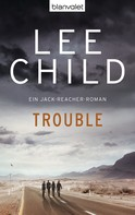 Lee Child: Trouble ★★★★★