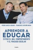 Pedro García Aguado: Aprender a educar
