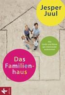 Jesper Juul: Das Familienhaus ★★★★