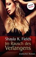 Shayla K. Fields: Im Rausch des Verlangens ★★★★