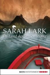 Im Land der weißen Wolke - Roman