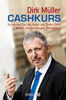 Dirk Müller: Cashkurs ★★★★