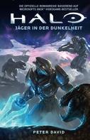 Peter David: Halo: Jäger in der Dunkelheit ★★★★