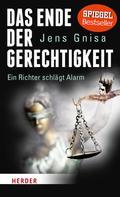 Jens Gnisa: Das Ende der Gerechtigkeit ★★★★