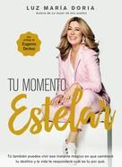 Luz María Doria: Tu momento estelar