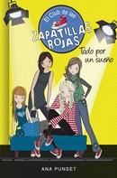 Ana Punset: Todo por un sueño (Serie El Club de las Zapatillas Rojas 3) ★★★★★