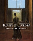 Victoria Charles: Kunst in Europa