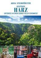 Anja Steinhörster: Reiseführer Harz ★★★