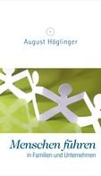 Dr. August Höglinger: Menschen führen