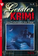 Rick Bronster: Geister-Krimi 6 Teil 1 - Gruselroman