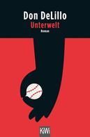 Don DeLillo: Unterwelt ★★★★