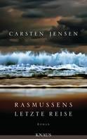 Carsten Jensen: Rasmussens letzte Reise ★★★★